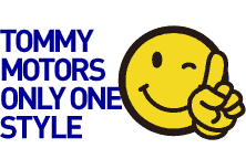 TOMMY MOTORS ONLY ONE STYLE